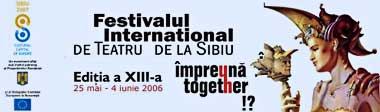 Festivalul International de Teatru Sibiu - Sibfest 2006